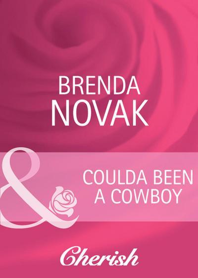 Coulda Been a Cowboy (Mills & Boon Cherish)