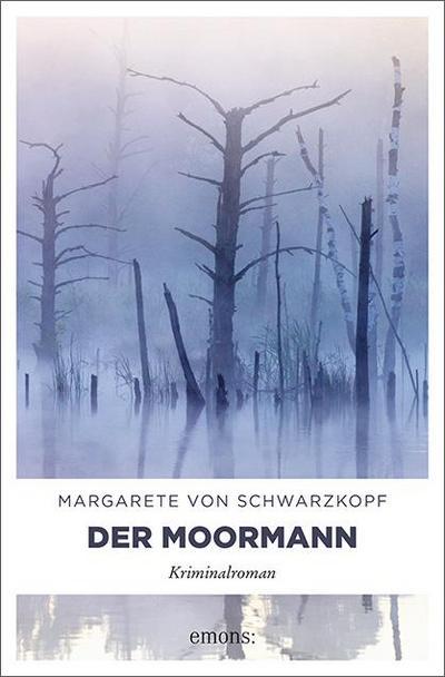 Der Moormann; Kriminalroman; Deutsch