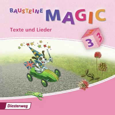Bausteine Magic, Ausgabe 2009 3. Klasse, Texte und Lieder, 2 Audio-CDs