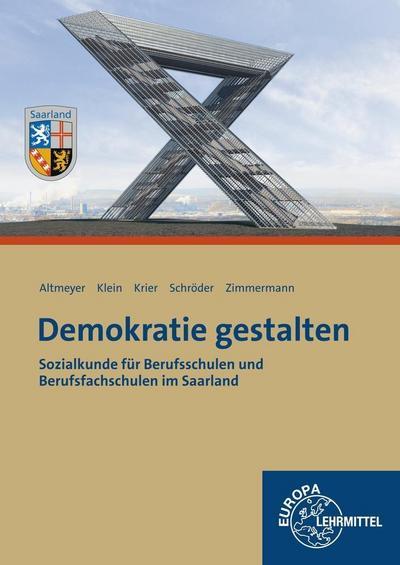 Demokratie gestalten - Saarland: Sozialkunde für Berufsschulen und Berufsfachschulen im Saarland