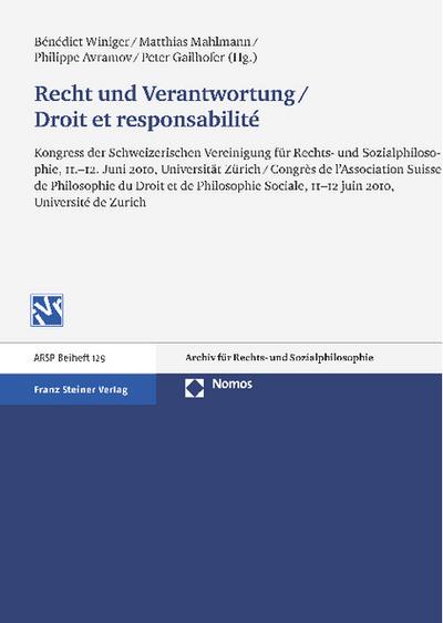 Recht und Verantwortung / Droit et responsabilité