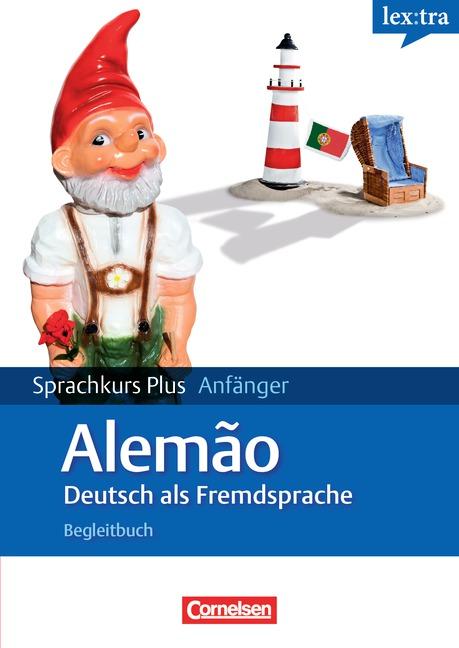 Deutsch als Fremdsprache A1-A2. Lehrbuch Mit Begleitbuch: Au ... 9783589014651