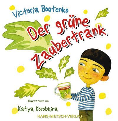 Der grüne Zaubertrank; Ill. v. Korobkina, Katya; Deutsch; durchgehend vierfarbig