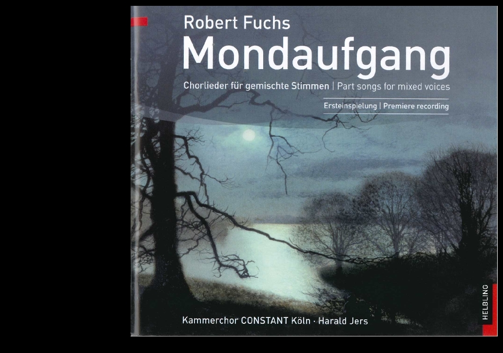 Mondaufgang / Moonrise. Audio-CD Robert Fuchs