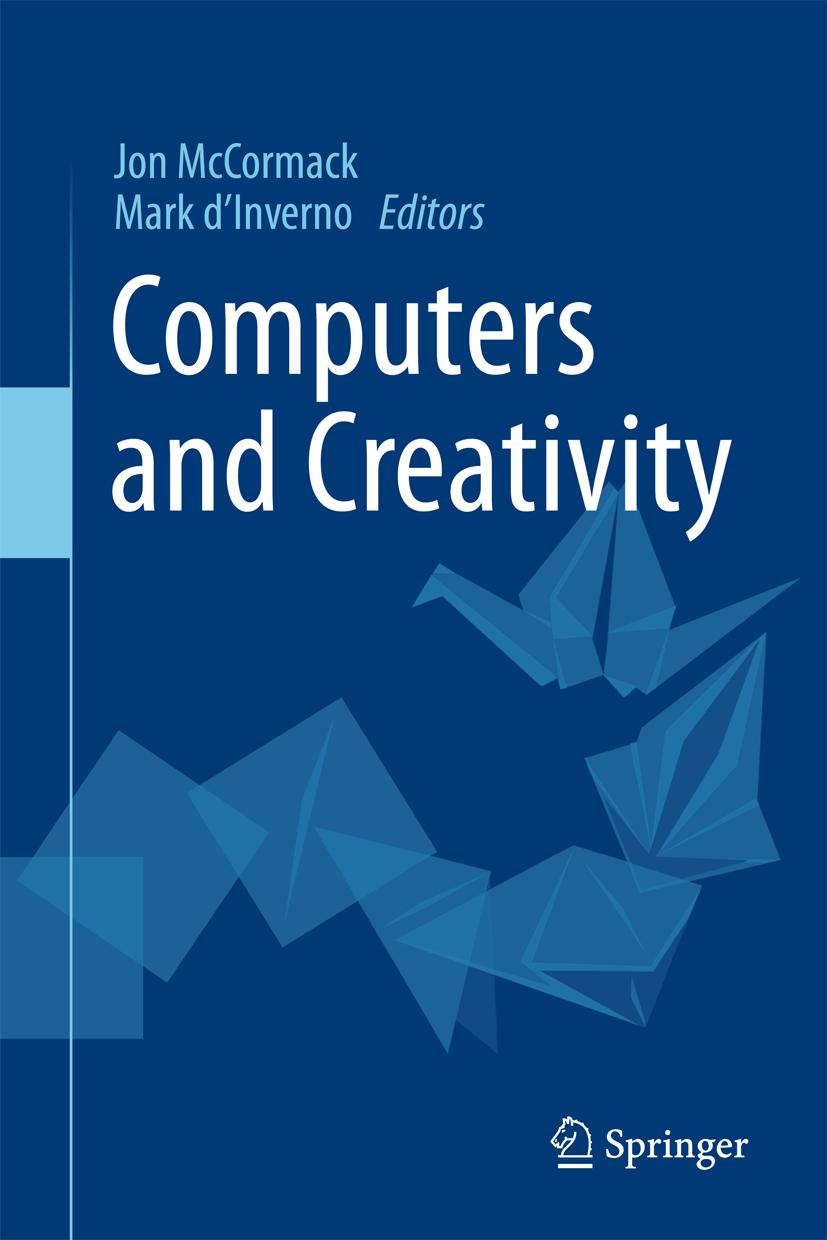 Jon McCormack / Computers and Creativity /  9783642317262