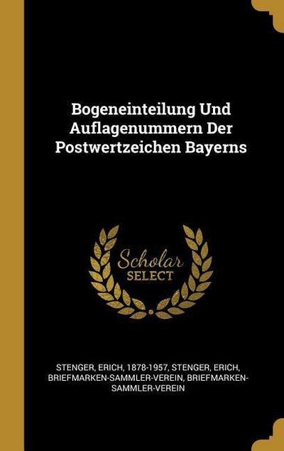 Bogeneinteilung Und Auflagenummern Der Postwertzeichen Bayerns