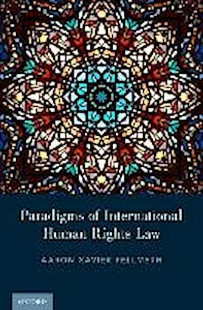 Paradigms of International Human Rights Law