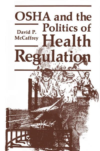 OSHA and the Politics of Health Regulation