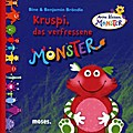 Kruspi, das verfressene Monster   ; Meine kleinen Monster ; Deutsch; durchg. farb. Ill. -