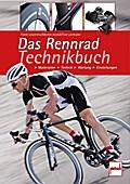 Das Rennrad-Technikbuch; Material - Technik - ...