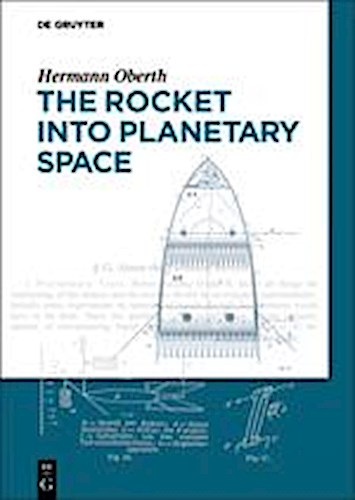 The Rocket into Planetary Space Hermann Oberth