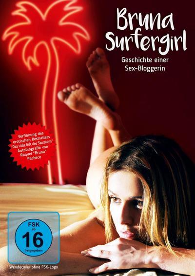 Bruna Surfergirl - Geschichte einer Sex-Bloggerin
