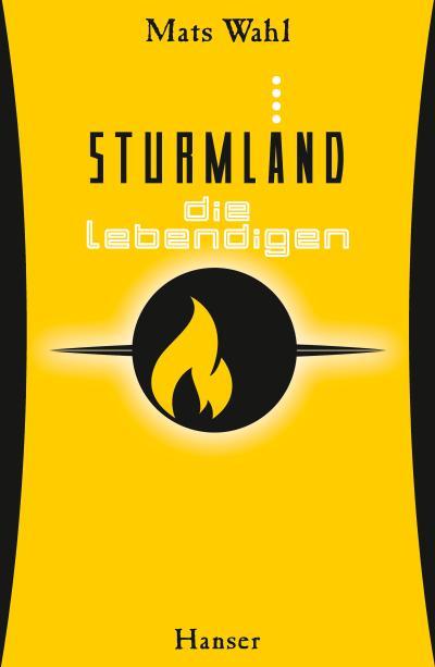 Sturmland - Die Lebendigen