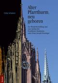 """Alter Pfarrthurm, neu geboren"""