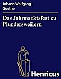Das Jahrmarktsfest zu Plundersweilern