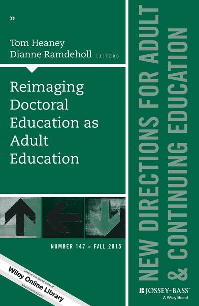 Reimaging Doctoral Education as Adult Education