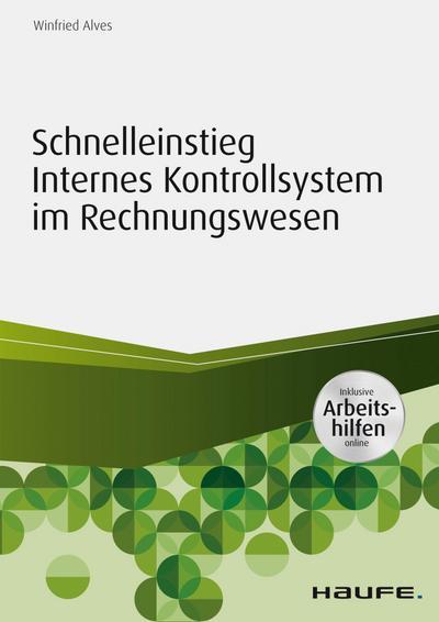 Schnelleinstieg Internes Kontrollsystem im Rechnungswesen - inkl. Arbeitshilfen online