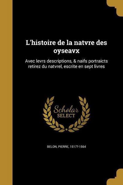 FRE-LHISTOIRE DE LA NATVRE DES