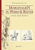 Marginalien zu Pferd und Reiter; Hrsg. v. Son ...