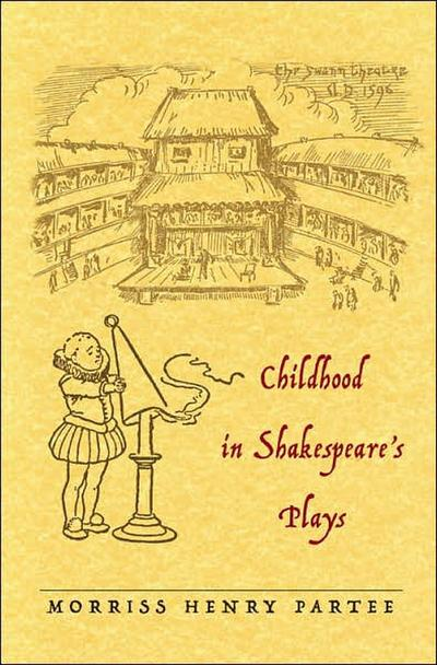 Childhood in Shakespeare's Plays