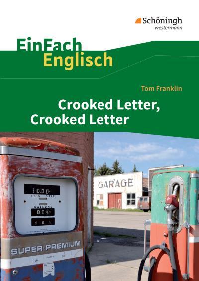 Tom Franklin: Crooked Letter, Crooked Letter