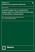 Auswirkungen der europäischen Regelungen zur Altersdiskriminierung im deutschen Arbeitsrecht - Oliver Hahn