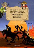 Kaktus Kid und die brennende Geisterkutsche;  ...