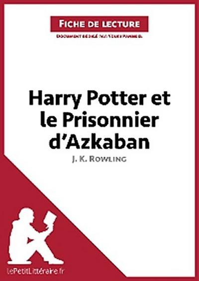 Harry Potter et le Prisonnier d'Azkaban de J. K. Rowling (Fiche de lecture)