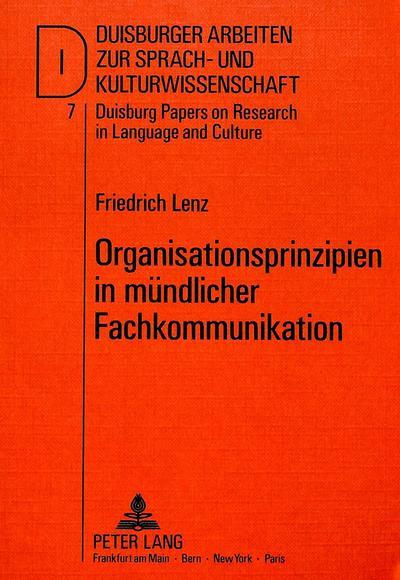 Organisationsprinzipien in mündlicher Fachkommunikation