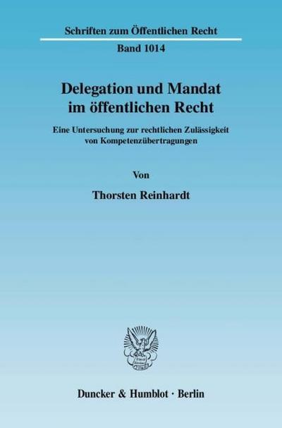 Delegation und Mandat im öffentlichen Recht
