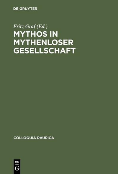Mythos in mythenloser Gesellschaft