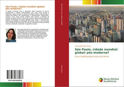 São Paulo, cidade mundial/ global/ pós-moderna?