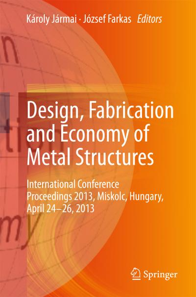 Design, Fabrication and Economy of Metal Structures