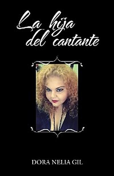 La Hija Del Cantante
