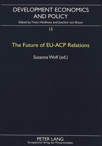 The Future of EU-ACP Relations