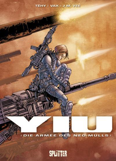Yiu - Die Armee des Neo-Mülls