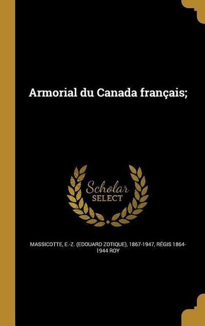 FRE-ARMORIAL DU CANADA FRANCAI