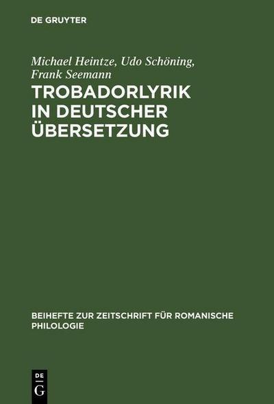 Trobadorlyrik in deutscher Übersetzung