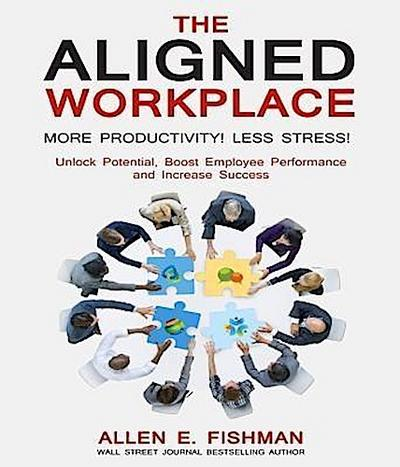 The Aligned Workplace: