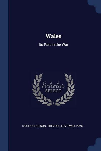 Wales: Its Part in the War