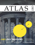 ATLAS zur Sozialen Plastik. Ort des Treffens