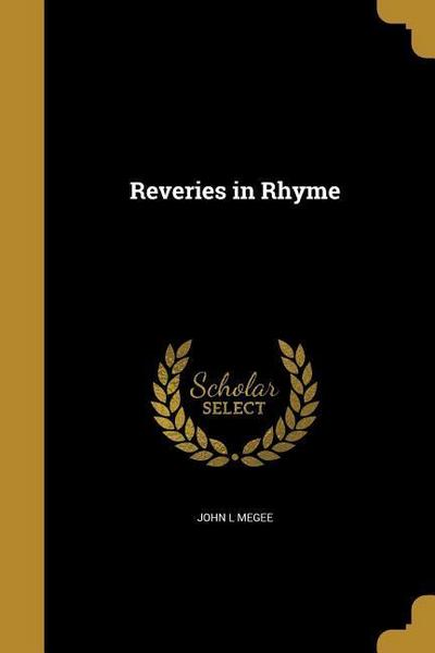 REVERIES IN RHYME