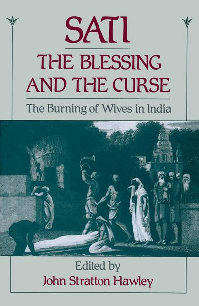 Sati, the Blessing and the Curse