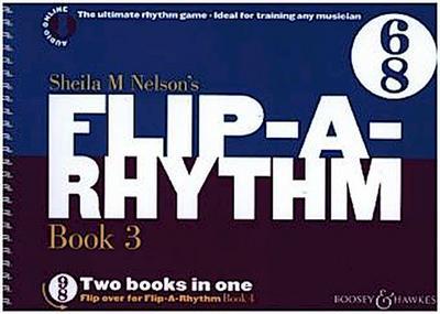 Sheila M Nelson's Flip-A-Rhythm. Book.3+4