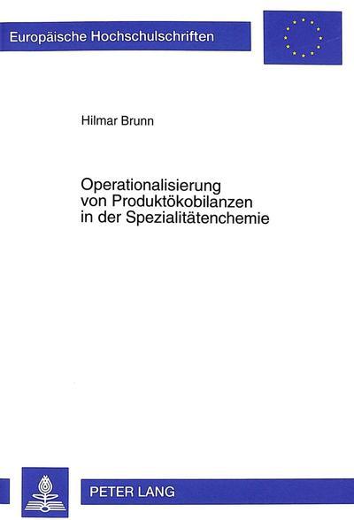 Operationalisierung von Produktökobilanzen in der Spezialitätenchemie