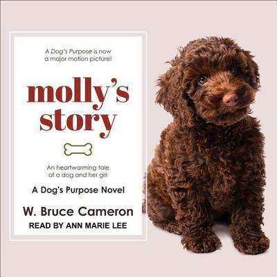 Mollyas Story: A Dogi's Purpose Novel