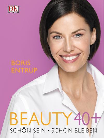 Beauty 40+; Schön sein - Schön bleiben; Deutsch; ca. 200 Farbfotografien und Illustrationen