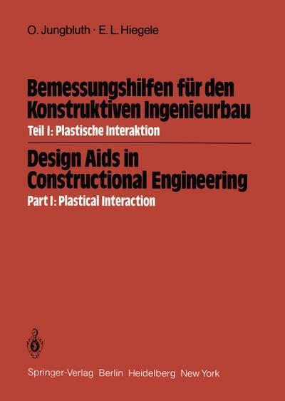 Bemessungshilfen für den Konstruktiven Ingenieurbau / Design Aids in Constructional Engineering