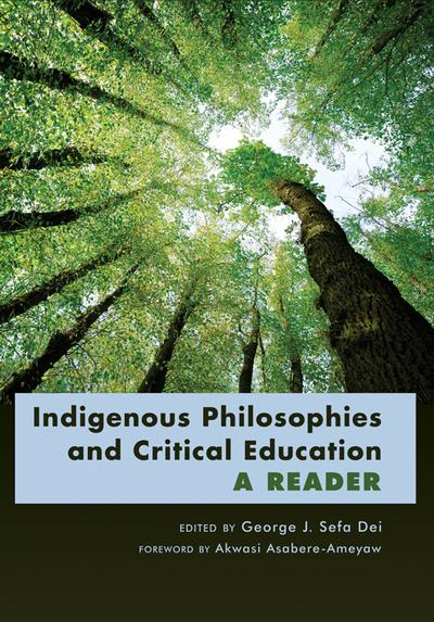 Indigenous Philosophies and Critical Education