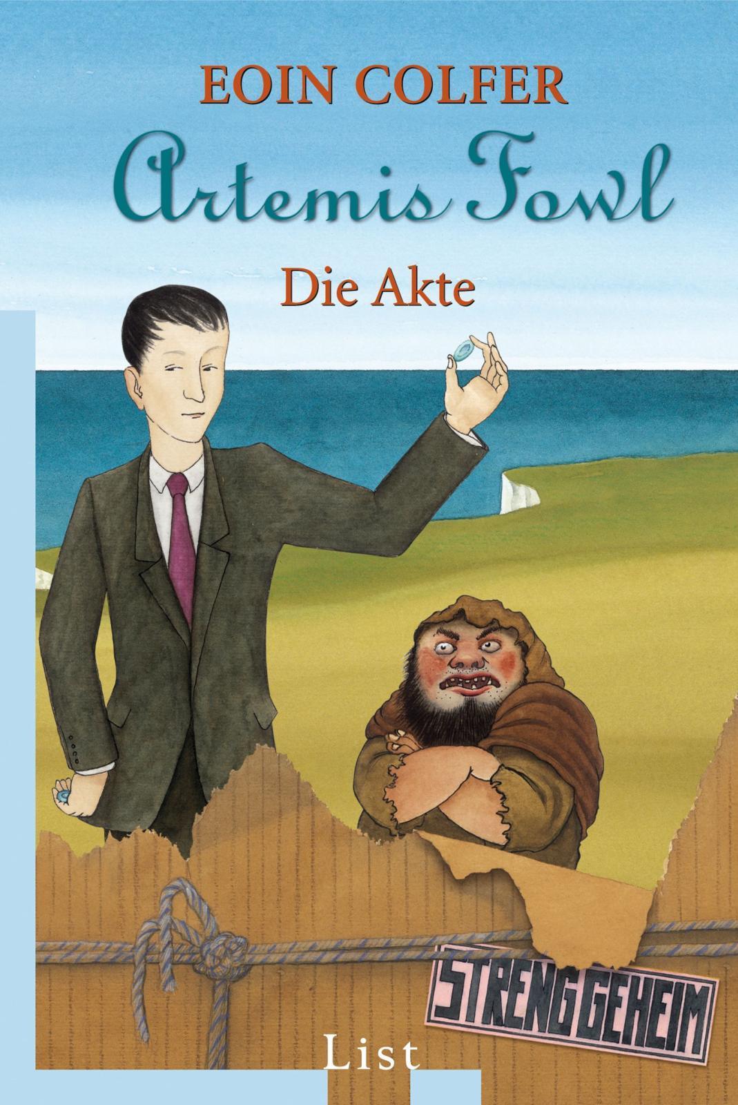 Eoin Colfer ~ Artemis Fowl - Die Akte (Ein Artemis-Fowl-Roman) 9783548607801